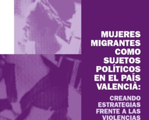 Portada del informe sobre mujeres migrantes como sujetos políticos en el País Valencià